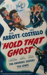Abbott and Costello - Hold That Ghost