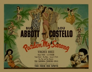Abbott and Costello - Pardon My Sarong
