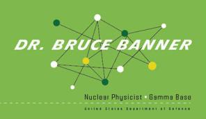 Dr Bruce Banner